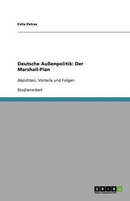 Deutsche Au enpolitik: Der Marshall-Plan (Paperback)