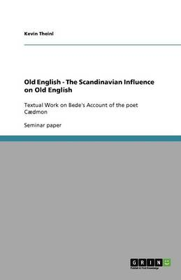 Old English - The Scandinavian Influence on Old English (Paperback)