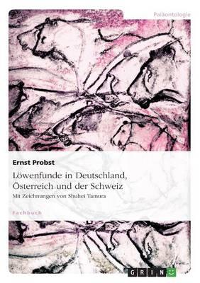 Lowenfunde in Deutschland, Osterreich Und Der Schweiz (Paperback)