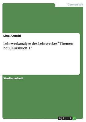 "Lehrwerkanalyse Des Lehrwerkes ""Themen Neu, Kursbuch 1"" (Paperback)"