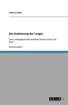 Die Etablierung Des Tangos (Paperback)