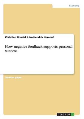 How Negative Feedback Supports Personal Success (Paperback)