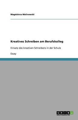 Kreatives Schreiben Am Berufskolleg (Paperback)