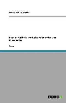 Russisch-Sibirische Reise Alexander Von Humboldts (Paperback)