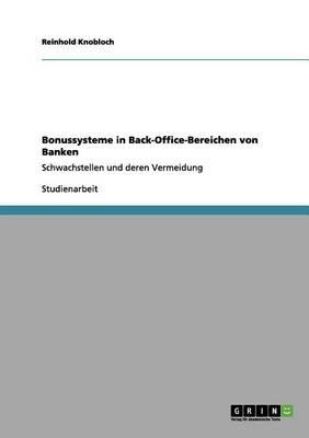 Bonussysteme in Back-Office-Bereichen Von Banken (Paperback)
