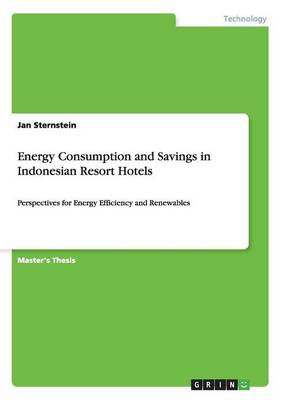 Energy Consumption and Savings in Indonesian Resort Hotels (Paperback)