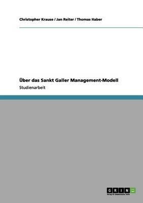 ber Das Sankt Galler Management-Modell (Paperback)