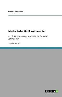 Mechanische Musikinstrumente (Paperback)