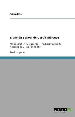 El Simon Bolivar de Garcia Marquez (Paperback)