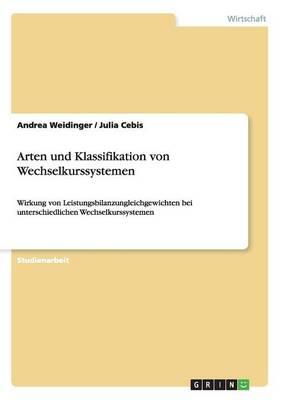 Arten Und Klassifikation Von Wechselkurssystemen (Paperback)