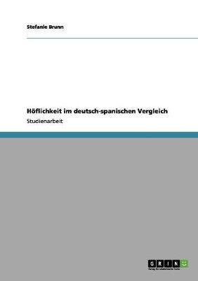 H flichkeit Im Deutsch-Spanischen Vergleich (Paperback)