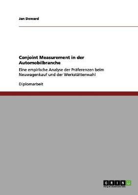 Conjoint Measurement in Der Automobilbranche (Paperback)