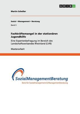 Fachkraftemangel in Der Stationaren Jugendhilfe (Paperback)