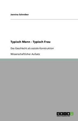 Typisch Mann - Typisch Frau (Paperback)