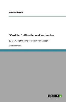 """""""Cardillac"""" - Kunstler Und Verbrecher (Paperback)"""