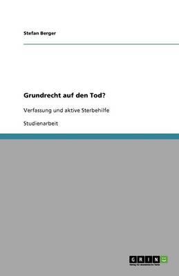 Grundrecht Auf Den Tod (Paperback)