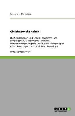 Gleichgewicht Halten ! (Paperback)