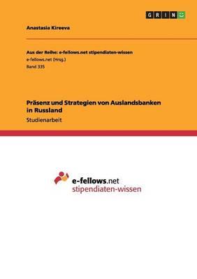 Prsenz Und Strategien Von Auslandsbanken in Russland (Paperback)