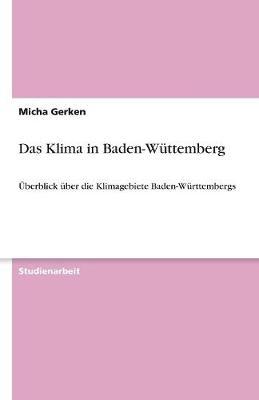 Das Klima in Baden-Wuttemberg (Paperback)