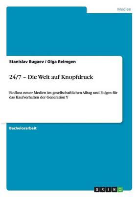 24/7 - Die Welt Auf Knopfdruck (Paperback)