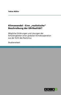 """Klimawandel - Eine """"Realistische"""" Beschreibung Der Un-Realitt? (Paperback)"""