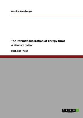 The Internationalization of Energy Firms (Paperback)