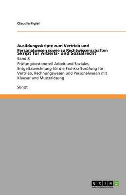 Skript F r Arbeits- Und Sozialrecht (Paperback)