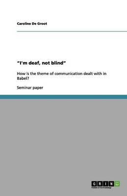 """""""I'm Deaf, Not Blind"""" (Paperback)"""