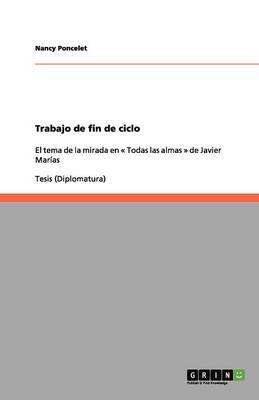 Trabajo de Fin de Ciclo (Paperback)