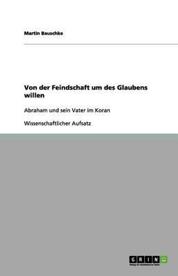 Von Der Feindschaft Um Des Glaubens Willen (Paperback)