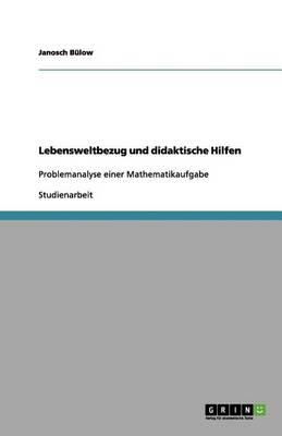 Lebensweltbezug Und Didaktische Hilfen (Paperback)