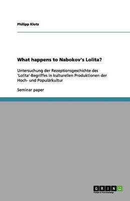 What Happens to Nabokov's Lolita? (Paperback)
