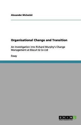 Organisational Change and Transition (Paperback)