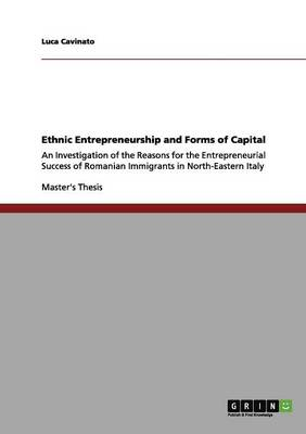 Ethnic Entrepreneurship and Forms of Capital (Paperback)