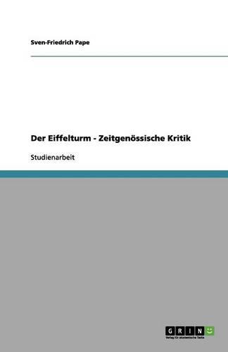 Der Eiffelturm - Zeitgen ssische Kritik (Paperback)