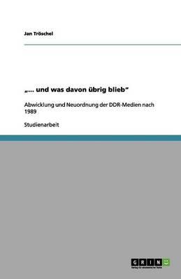 """.."""". Und Was Davon brig Blieb (Paperback)"""