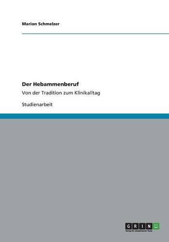Der Hebammenberuf (Paperback)