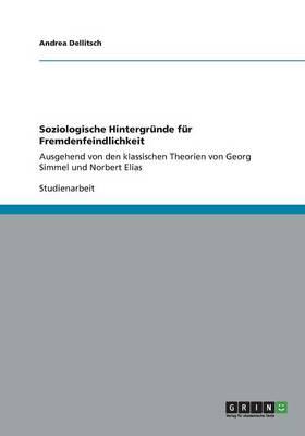 Soziologische Hintergrunde Fur Fremdenfeindlichkeit (Paperback)