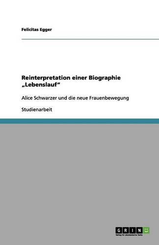 """Reinterpretation Einer Biographie """"Lebenslauf"""" (Paperback)"""