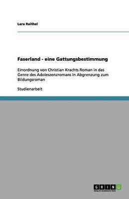 Faserland - Eine Gattungsbestimmung (Paperback)