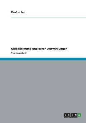 Globalisierung Und Deren Auswirkungen (Paperback)