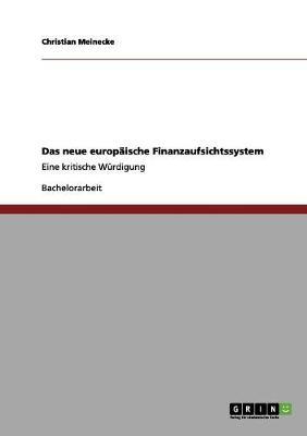 Das Neue Europaische Finanzaufsichtssystem (Paperback)
