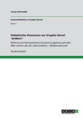 Didaktische Rezension Zur Graphic Novel 'dr ben!' (Paperback)