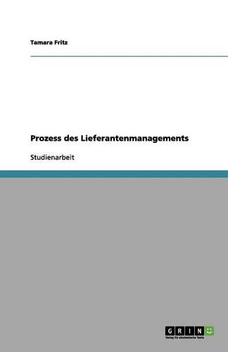 Prozess Des Lieferantenmanagements (Paperback)