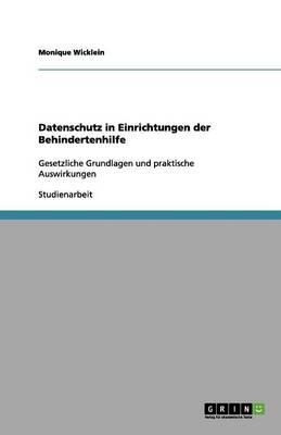 Datenschutz in Einrichtungen Der Behindertenhilfe (Paperback)