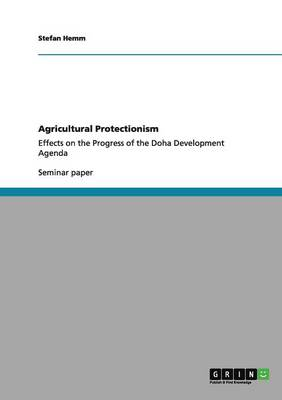 Agricultural Protectionism (Paperback)