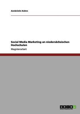Social Media Marketing an Nieders chsischen Hochschulen (Paperback)