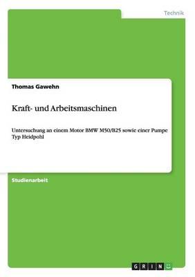 Kraft- Und Arbeitsmaschinen (Paperback)
