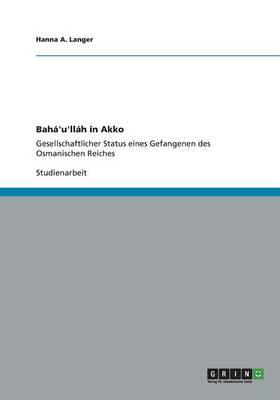 Bah 'u'll h in Akko (Paperback)
