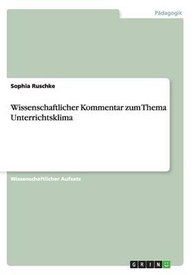 Wissenschaftlicher Kommentar Zum Thema Unterrichtsklima (Paperback)